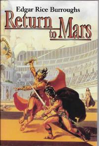 image of Return to Mars: Thuvia, Maid of Mars; The Chessmen of Mars;_The Master Mind of Mars (Barsoom #4, 5,_6)