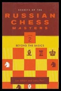 image of SECRETS OF THE RUSSIAN CHESS MASTERS: Volume Two - Beyond the Basics
