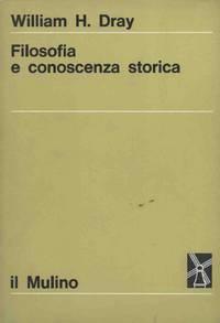 FILOSOFIA E CONOSCENZA STORICA