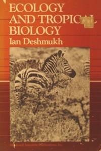 Ecology and Tropical Biology