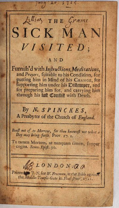 London: Printed by J. N. for W. Freeman, 1712. Book. Very good- condition. Hardcover. First Edition....