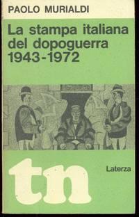 LA STAMPA ITALIANA DEL DOPOGUERRA