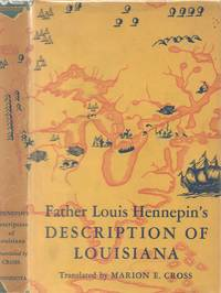 Father Louis Hennepin's Description of Louisiana