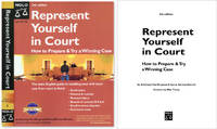 Represent Yourself in Court How to Prepare & Try a Winning Case 5th ed