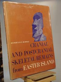 Cranial and Postcranial Skeletal Remains from Easter Island