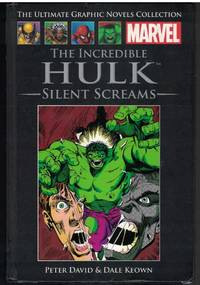 THE INCREDIBLE HULK Silent Screams - the Marvel Ulitimate Graphic Novel  Collection, Volume 11