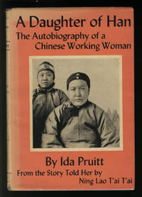 A Daughter of Han - the Autobiography of a Chinese Working Woman