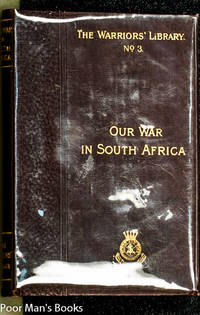 THE HISTORY OF OUR SOUTH AFRICAN WAR