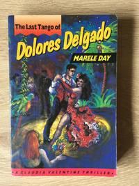 THE LAST TANGO OF DOLORES DELGADO