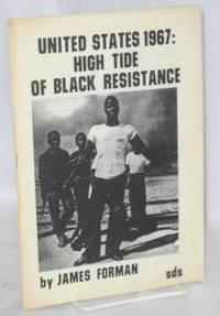 United States 1967: high tide of black resistance Introduction by Mike Klonsky, SDS National Secretary