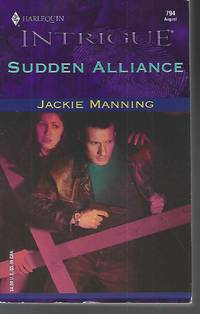 Sudden Alliance by  Jackie Manning - Paperback - 2004-07-23 - from Vada's Book Store (SKU: 2002150033)