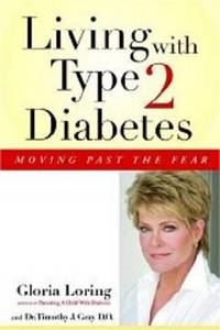 LIVING WITH TYPE 2 DIABETES by  Gloria Loring - Paperback - 2007 - from Infinity Books Japan (SKU: RWARE0000014459)
