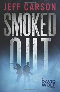 Smoked Out: 6 (David Wolf Mystery Thriller Series)