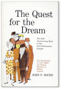 The Quest for the Dream: The Development of Civil Rights and Human Relations in Modern America