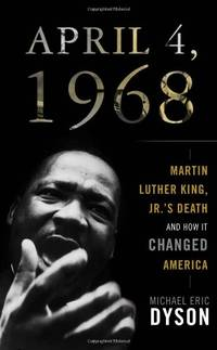 image of April 4, 1968: Martin Luther King Jr's Death and How it Changed America