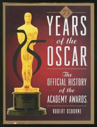 75 Years of the Oscars: The Offical History of the Academy Awards