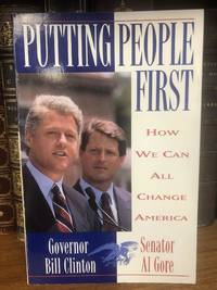 PUTTING PEOPLE FIRST: HOW WE CAN ALL CHANGE AMERICA [SIGNED]