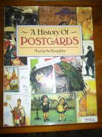 image of A History of Postcards: A Pictorial Record from the Turn of the Century to the Present Day