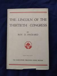 The Lincoln of the Thirtieth Congress