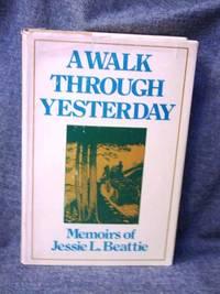 Walk Through Yesterday, A