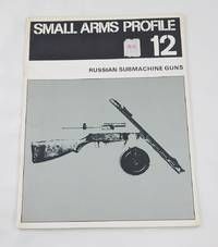 Small Arms Profile 12: Russian Submachine Guns