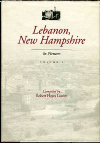 image of Lebanon, New Hampshire in Pictures, Volume I