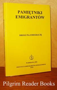 Pamietniki Emigrantow: Drogi na Emigracje.