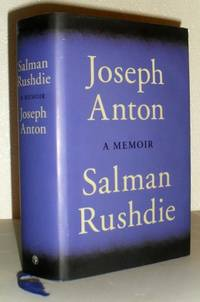 Joseph Anton - A Memoir by Salman Rushdie - First Edition, First Printing - 2012 - from Washburn Books and Biblio.com