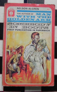 Somebody in Boots by Nelson Algren - 1964