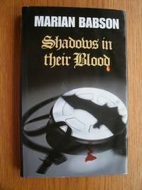 Shadows in Their Blood