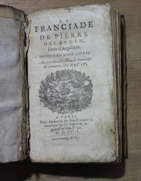 La Franciade. Divisee en neuf livres. Au Roy tres-Chrestien de France & de Navarre, Henry IV