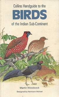 Collins Handguide to the Birds of the Indian Sub-Continent: Including  India, Pakistan....