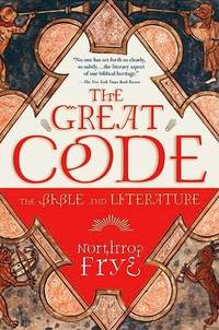 Great Code: The Bible and Literature