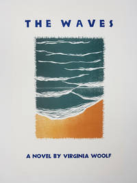 The Waves - Broadside Print by  Virginia  Katie (artist); Woolf - Paperback - Signed - 1985 - from Munster & Company, LLC and Biblio.co.nz