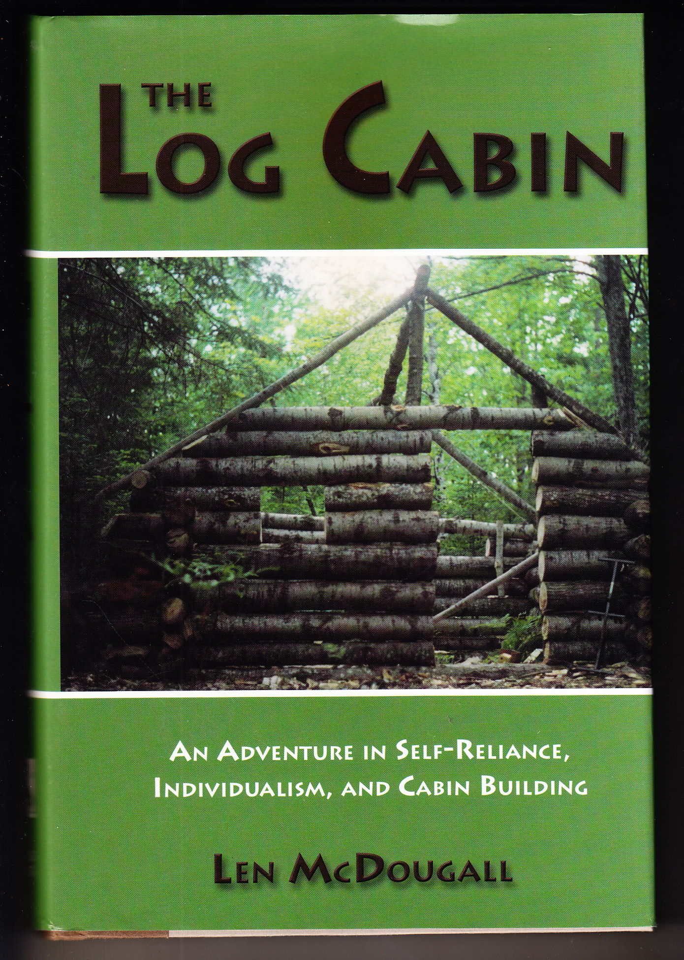 The log cabin an adventure in self reliance for Log home books