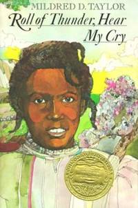 Roll of Thunder, Hear My Cry by Mildred D. Taylor - 1976