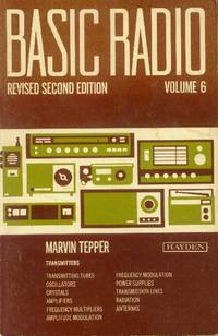 Basic Radio Volume 6: Transmitters (Revised Second Edition)