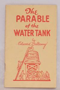 The parable of the water tank. Being Chapter 23 of the book Equality