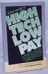 image of High tech, low pay, a Marxist analysis of the changing character of the working class