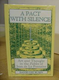 A Pact With Silence - Art And Thought In The Fables Of Jean De La Fontaine