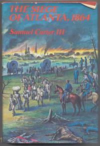 The Siege of Atlanta, 1864