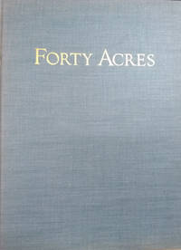image of Forty Acres:  The Story of the Bishop Huntington House