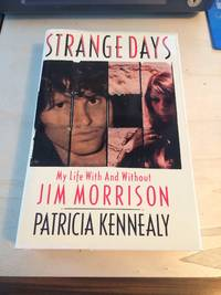 image of Strange Days: My Life With And Without Jim Morrison