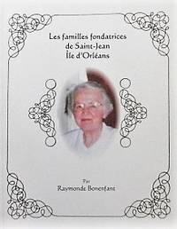 image of Les familles fondatrices de Saint-Jean Île d'Orléans