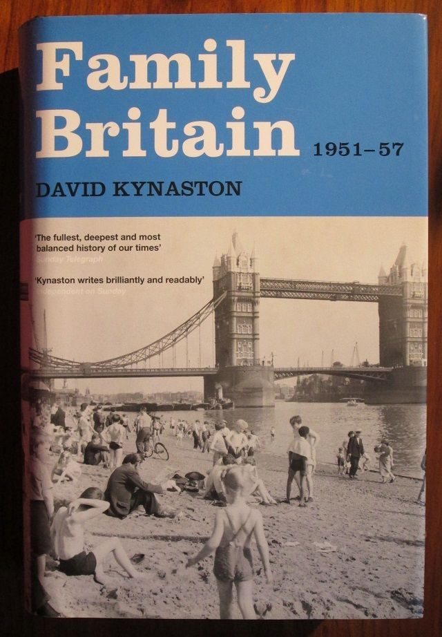 Family Britain, 1951-1957 (Tales of a New Jerusalem, Volume 2)