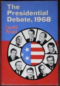 The Presidential Debate, 1968