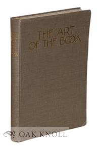 ART OF THE BOOK A REVIEW OF SOME RECENT EUROPEAN AND AMERICAN WORK IN TYPOGRAPHY, PAGE DECORATION & BINDING. THE