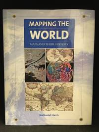 image of Mapping the World; Maps and Their History