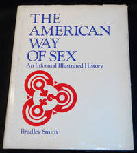 image of The American Way of Sex: An Informal Illustrated History