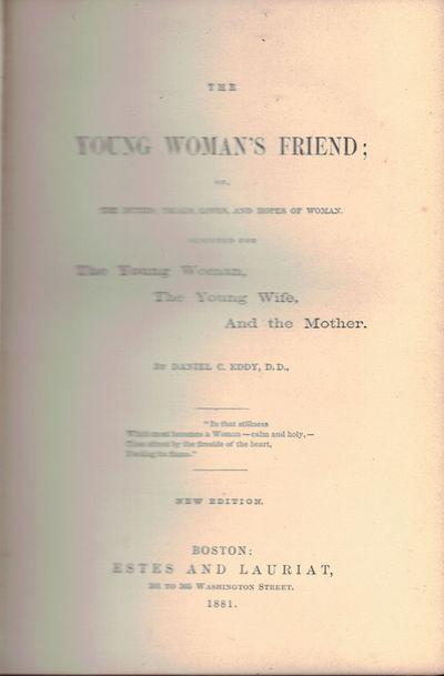 Boston: Estes & Lauriat, 1881. New edn. 8vo, pp. 250, + adv. VG tight copy, in original cloth. Young...